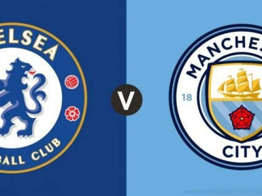 Formacionet zyrtare: Chelsea – Manchester City