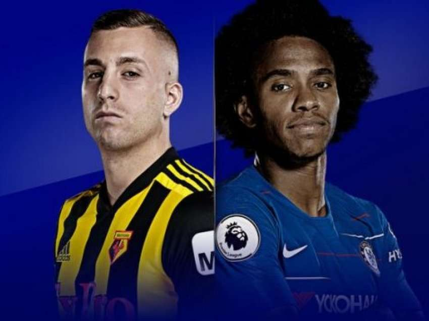 Formacionet zyrtare: Watford – Chelsea