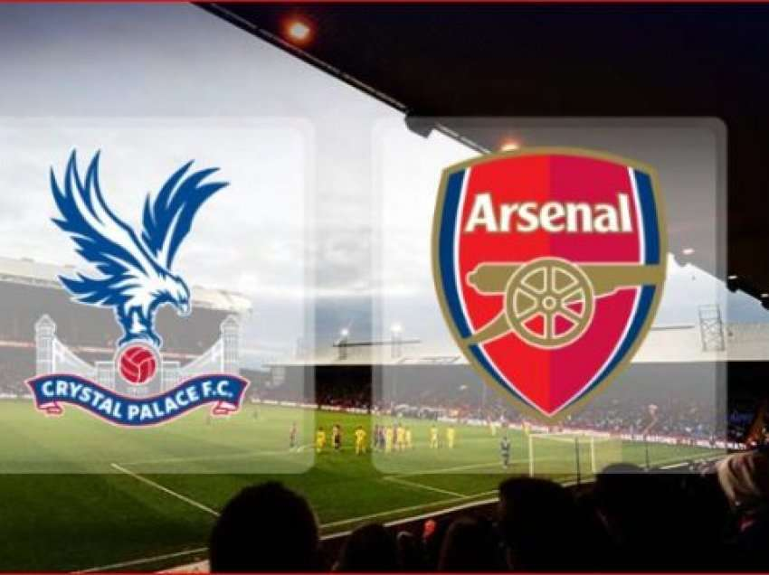 Formacionet zyrtare: Crystal Palace – Arsenal