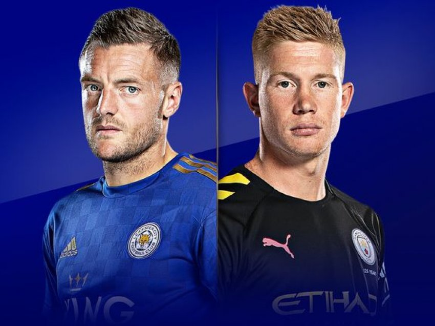 Leicester City – Man City, formacionet zyrtare
