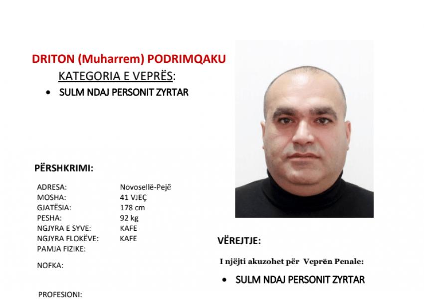 Policia në kërkim të Driton Podrimqakut, kërkon ndihmë nga qytetarët për arrestimin e tij